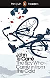 Pr Level 6. The Spy Who Came In From The Cold (PENGUIN READERS)