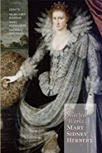 Selected Works of Mary Sidney Herbert, Countess of Pembroke (Medieval & Renaissance Texts & Studies)