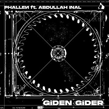 Giden Gider (feat. Abdullah İnal)