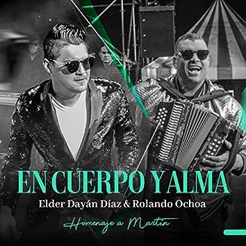 En Cuerpo y Alma (Homenaje a Martín) (Live)