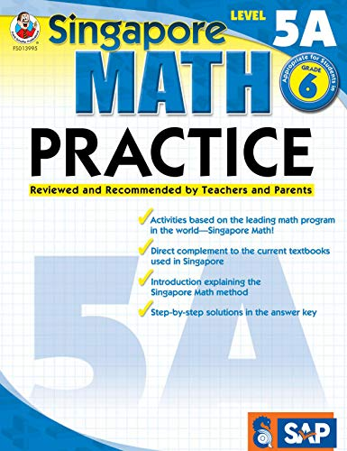 Singapore Math – Level 5A Math Practice Workbook for 6th Grade, Paperback, Ages 11–12 with Answer Key