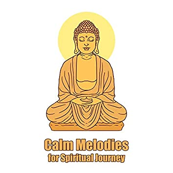 Calm Melodies for Spiritual Journey
