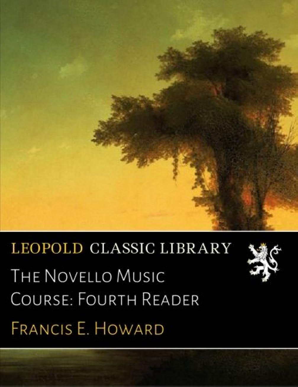 連鎖放棄八百屋The Novello Music Course: Fourth Reader