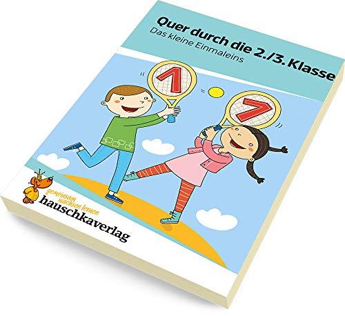 Quer durch die 2./3. Klasse, Das kleine Einmaleins - A5-Übungsblock (Lernspaß Übungsblöcke, Band 665)