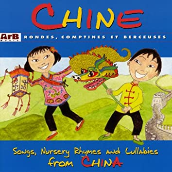 Chine: Rondes, comptines et berceuses