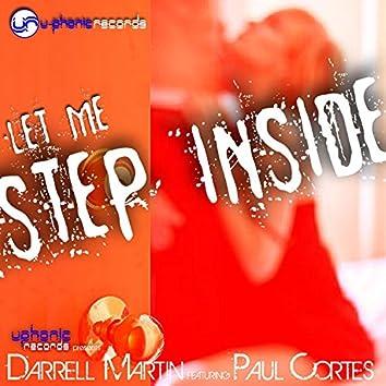Let Me Step Inside