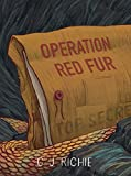 Operation Red Fur (The Monkey Puzzle Tree Companion Book 1) (English Edition)