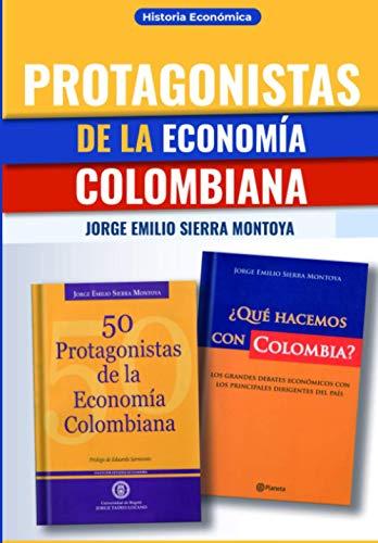 Protagonistas de la Economía Colombiana