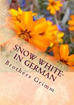 Snow White- in German (German Edition)