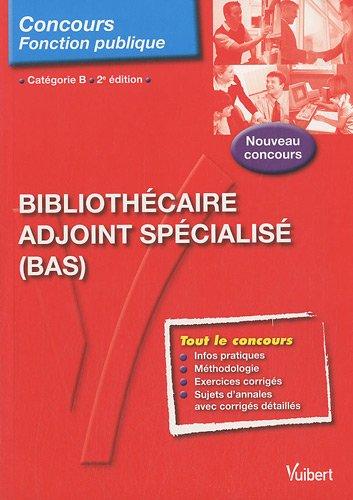 Bibliothécaire adjoint spécialisé (BAS) , catégorie B