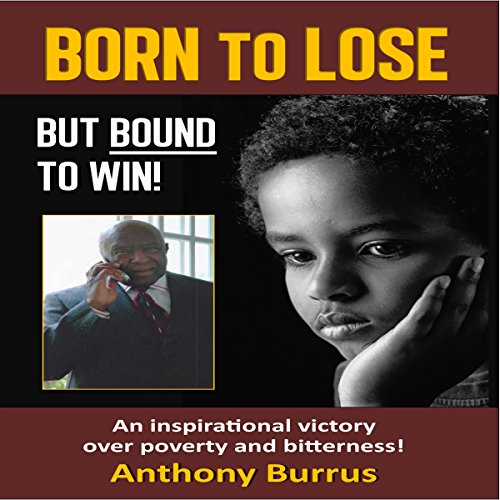 Born to Lose, But Bound to Win audiobook cover art