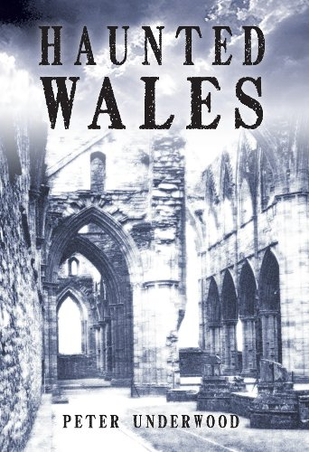 Haunted Wales by [Peter Underwood]