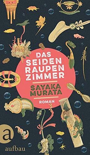 Buchseite und Rezensionen zu 'Das Seidenraupenzimmer: Roman' von Murata, Sayaka