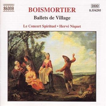 BOISMORTIER: Ballets de Village