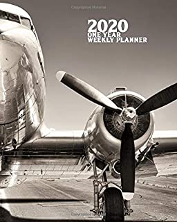 2020 One Year Weekly Planner: Vintage Aircraft Aviation Flying | 1 yr 52 Week | Daily Weekly and Monthly Avgeek Calendar Views Notes | 8x10 Work Home ... (2020 One Year Simple Planner Organizer)