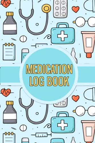 Medication Log Book: Wonderful Personalized Daily medicament Log Book –A perfect Medicine checklist remedies Tracker for Every senior, Adults, Caregivers and Kids   Medical Instrument Pattern