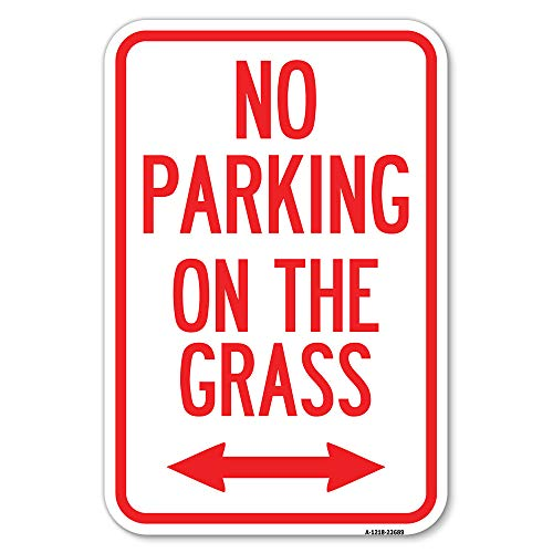 """No Parking on The Grass (with Bidirectional Arrow 