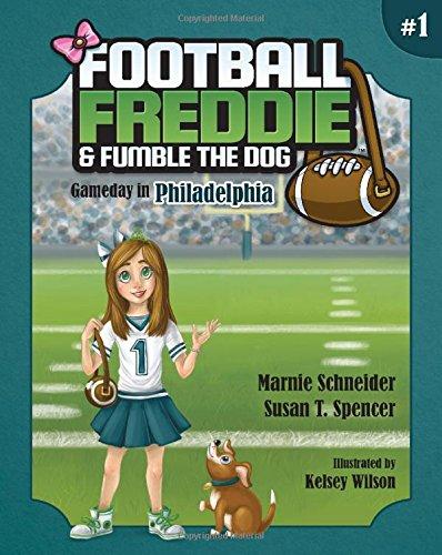 Football Freddie and Fumble the Dog: Philadelphia
