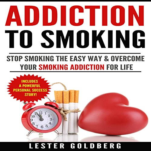 Stop Smoking: The Easy Way & Overcome Your Smoking Addiction for Life cover art