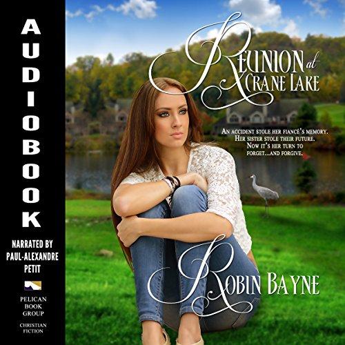 Reunion at Crane Lake Audiobook By Robin Bayne cover art