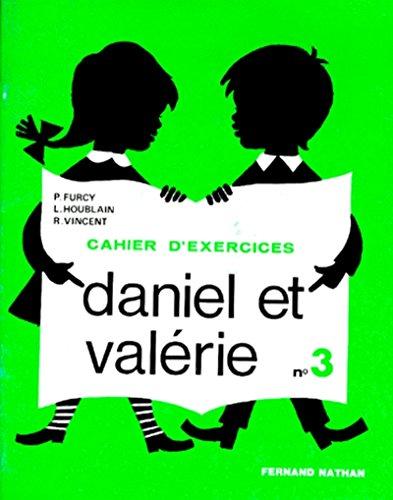 Daniel et Valérie, CP exercices, 3e livret
