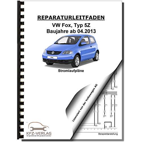 VW Fox Typ 5Z ab 2013 Schaltplan Stromlaufplan Verkabelung Elektrik Pläne