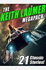 The Keith Laumer MEGAPACK®: 21 Classic Stories Kindle Edition