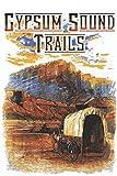 Gypsum Sound Trails