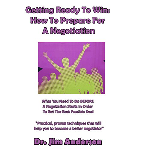 Getting Ready to Win: How to Prepare for a Negotiation audiobook cover art