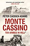 Monte Cassino: Ten Armies in Hell (English Edition)