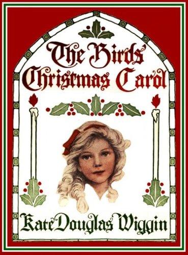 The Birds' Christmas Carol (Illustrated)