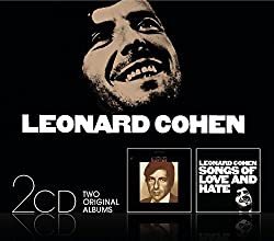 Songs Of Leonard Cohen / Songs Of Love And Hate (Coffret 2 CD)