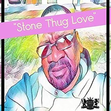 Stone Thug Love