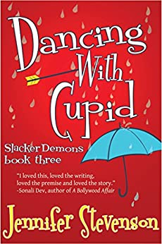 Dancing With Cupid: A Slacker Demons Novel by [Jennifer Stevenson]