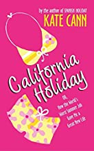 California Holiday: Or, How the World