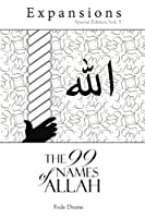 The 99 Name of Allah (Expansions)