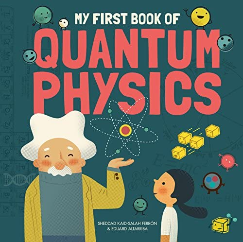 My First Book of Quantum Physics My First Book of Science product image
