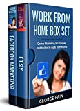 Work from Home Box Set: Online marketing techniques and tactics to work from home (English Edition)