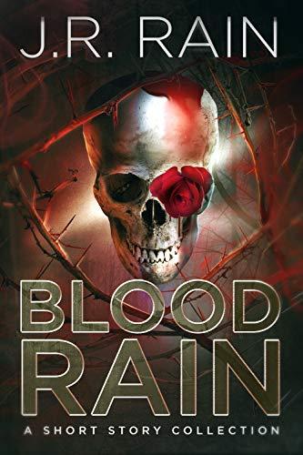 Blood Rain: Stories (English Edition)