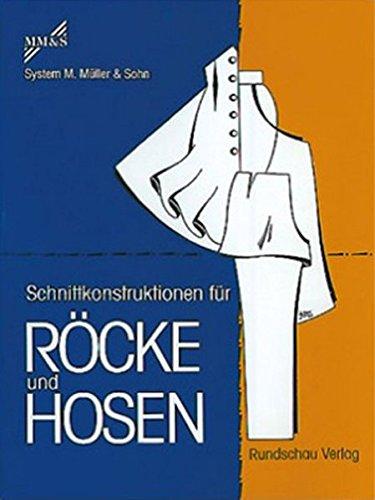 Schnittkonstruktionen für Röcke und Hosen: System Müller & Sohn