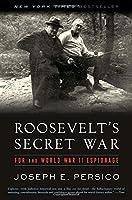 Roosevelt's Secret War: FDR and World War II Espionage by Joseph E. Persico(2002-10-22)