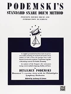 Podemski's Standard Snare Drum Method 1st edition by Podemski, Benjamin (1985) Paperback
