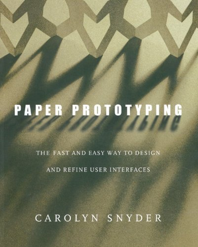 Paper Prototyping: The Fast and Easy Way to Design and Refine User Interfaces (Interactive Technologies) (English Edition)