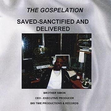 Saved-Sanctified & Delivered