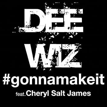Gonna Make It (feat. Cheryl Salt James)