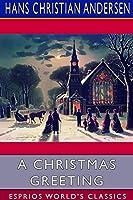 A Christmas Greeting (Esprios Classics)