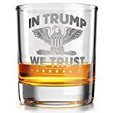 In Trump we Trust - Old Fashioned Whiskey Rocks Bourbon Glass - 10 oz capacity - Made in the USA