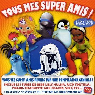 Tous Mes Super Amis !