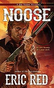 Noose (A Joe Noose Western Book 1)