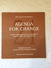 The Earth Summit's agenda for change: A plain language version of Agenda 21 and the other Rio Agreements